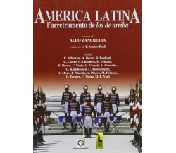 America Latina l'arretramento de los de arriba di Aldo Zanchetta,  2006,  Massar