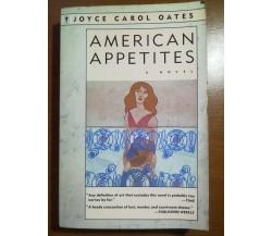 American Appetites - Joyce Carol Oates - Perennial Library - 1990  - M