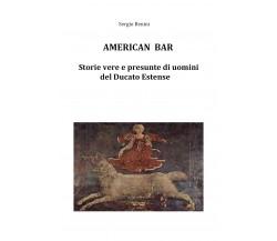 American Bar di Sergio Benini,  2019,  Youcanprint