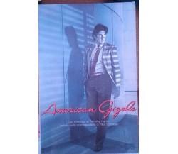 American Gigolo- Timothy Harris, 1980, Mondadori - S