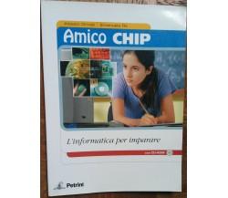 Amico Chip - Alessio Drivet, Emanuela Re - Petrini,2005 - R