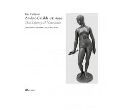 Amleto Cataldi 1882-1930 dal Liberty al Novecento. Catalogo ragionato delle sc.