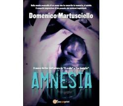 Amnesia di Domenico Martusciello,  2015,  Youcanprint