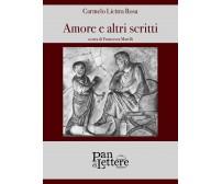 Amore e altri scritti di Carmelo Licitra Rosa,  2019,  Pandilettere Edizioni