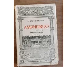 Amphitruo - T. Maccio Plauto - Carlo Signorelli editore - 1936 - AR