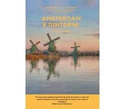Amsterdam e dintorni di Luca Rubbis, 2020, Youcanprint