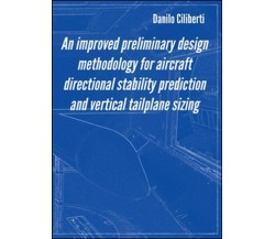 An improved preliminary design methodology for aircraft directional stab... - ER
