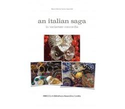 An italian saga di Maria Vittoria Cavina Saporetti,  2018,  Youcanprint