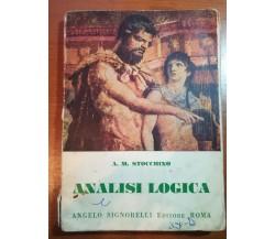 Analisi Logica - A.M. Stocchino - Signorelli - 1955 - M