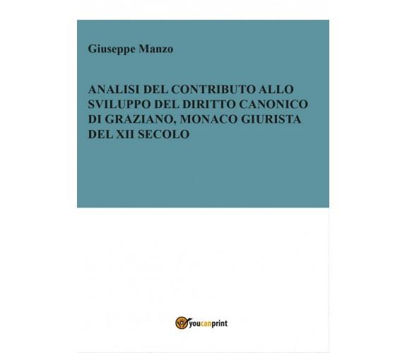 Analisi del contributo allo sviluppo del diritto canonico di Graziano monaco