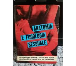 Anatomia e fisiologia sessuale di Lino Businco,  1962,  De Vecchi - F