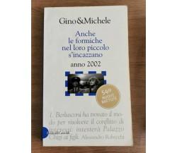 Anche le formiche nel loro piccolo s'incazzano - Gino&Michele-Baldini-2001-AR