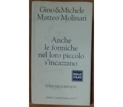 Anche le formiche nel loro piccolo s'incazzano - Molinari,Mozzati - 2004 - A