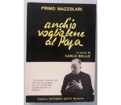 Anch'io voglio bene al Papa - Primo Mazzolari - Edizioni V. Gatti - 1978 - G