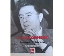 Ancora il lavoro - Accornero Aris (Ediesse 1995) Ca