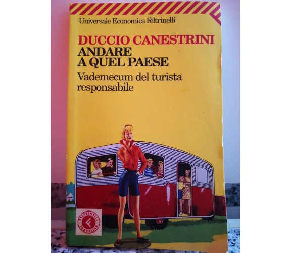 Andare a quel paese di Duccio Canestrini,  2008,  Feltrinelli-F