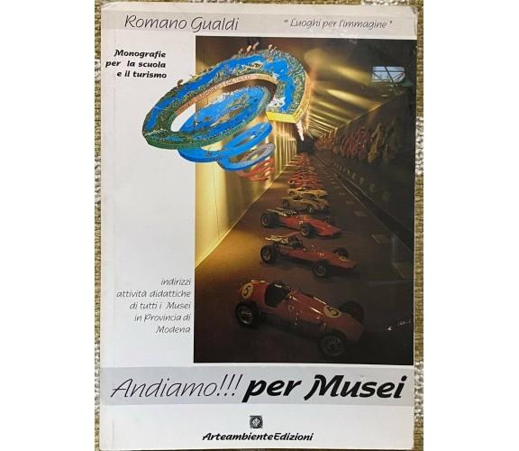 Andiamo!!! Per Musei - Romano Gualdi - Arteambiente - 1993 - M