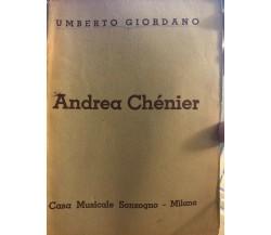 Andrea Chénier di Umberto Giordano, 1938, Casa Musicale Sonzogno Milano