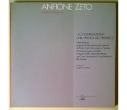 Anfione Zeto Quaderni/Restauro. La conservazione: una pratica del presente - L