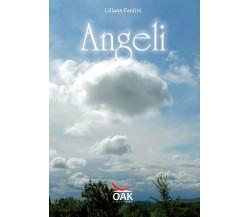 Angeli - di Liliana Fantini,  2012,  Oak Editions