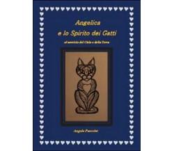 Angelica e lo spirito dei gatti di Angela Pascolat,  2015,  Youcanprint