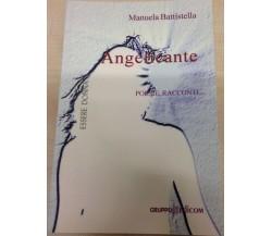 Angelicante - Manuela Battistella,  2012,  Gruppo Edicom