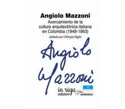 Angiolo Mazzoni. Acercamiento de la cultura arquitectónica italiana en Colo -