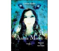 Anima mundi,  di Lavinia Pinello, C. Puleo,  2015,  Brigantia Editrice  - ER