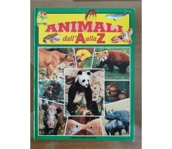 Animali dall' A alla Z - AA. VV. - Fratelli Spada - 1999 - AR