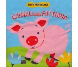 Animali della fattoria - Francesca Galmozzi,  2013,  Ape Junior