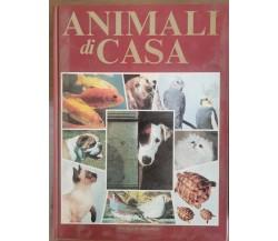 Animali di casa - AA. VV. - Fratelli Spada - 1991 - AR