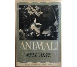Animali nell'arte di Ugo Nebbia,  1952,  Istituto Geografico Deagostini