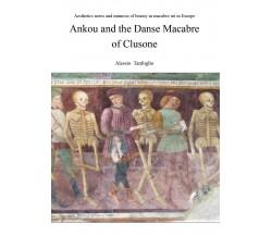 Ankou and the Danse Macabre of Clusone - di Alessio Tanfoglio,  2018 - ER