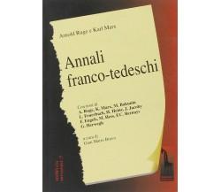 Annali franco-tedeschi I e II fascicolo di Arnold Ruge,  2001,  Massari Editore