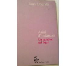 Anni d'infanzia - Jona Oberski - La nuova italia - 1995 - M