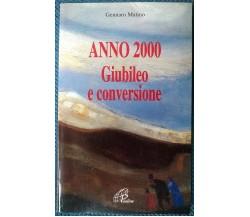Anno 2000 Giubileo e conversione - Gennaro Matino - 1997, Paoline - L