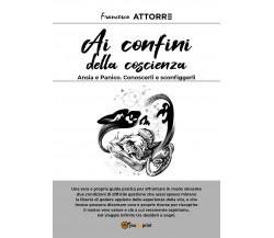 Ansia e Panico. Conoscerli e sconfiggerli - Francesco Attorre - ER