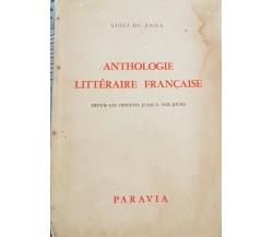 Anthologie Littéraire Française  (Luigi De Anna,  1955,  Paravia) - ER