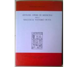 Antiche opere di medicina della raccolta Vittorio Putti - Delitala - Rizzoli - L