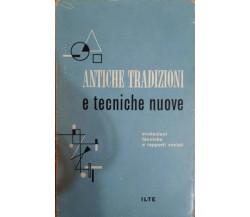 Antiche tradizioni e tecniche nuove,Margaret Mead,1959,Ilte Unesco - S