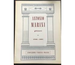 Antonio Marini pittore - M. Bellandi - C. Paoletti,  1961 - P
