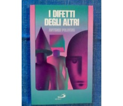 Antonio Poliseno - I DIFETTI DEGLI ALTRI - 1994