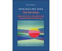 Apologia del sole  - Mario Patuzzo,  2015,  Youcanprint
