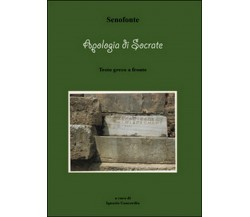 Apologia di Socrate di Ignazio Concordia,  2016,  Youcanprint