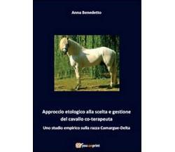 Approccio etologico alla scelta e gestione del cavallo coterapeuta, Youcanprint