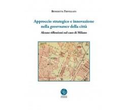 Approccio strategico e innovazione nella governance della città.