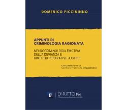 Appunti di Criminologia Ragionatadi Domenico Piccininno,  2021,  Youcanprint