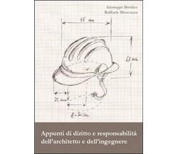 Appunti di diritto e responsabilità dell'architetto e dell'ingegnere (2013)