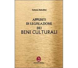 Appunti di legislazione dei beni culturali  di Stefania Mabellini,  2013