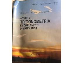 Appunti di trigonometria e complementi di matematica di Aa.vv., 2004, Cedam